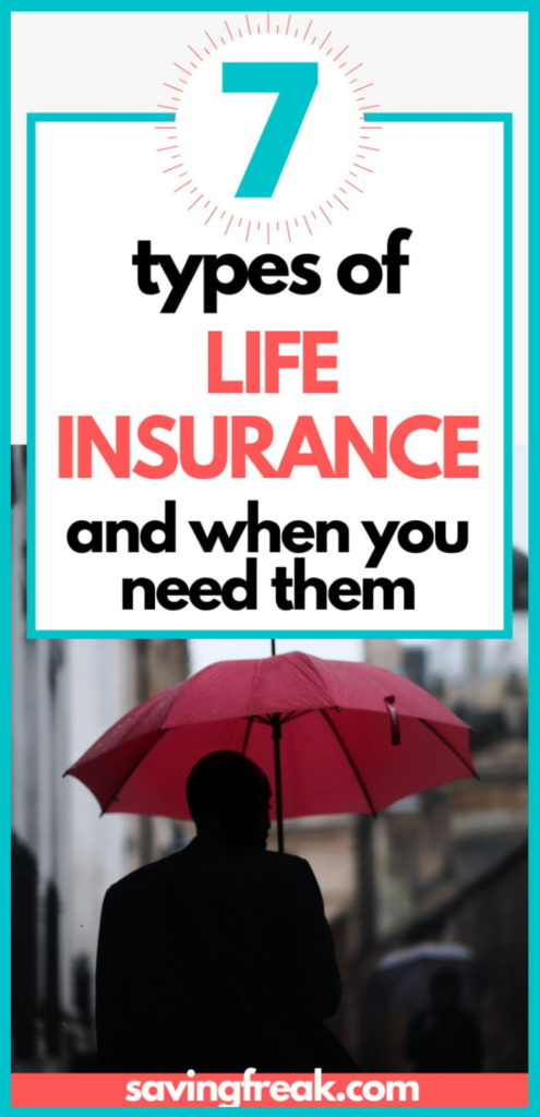 7 types of life insurance policies