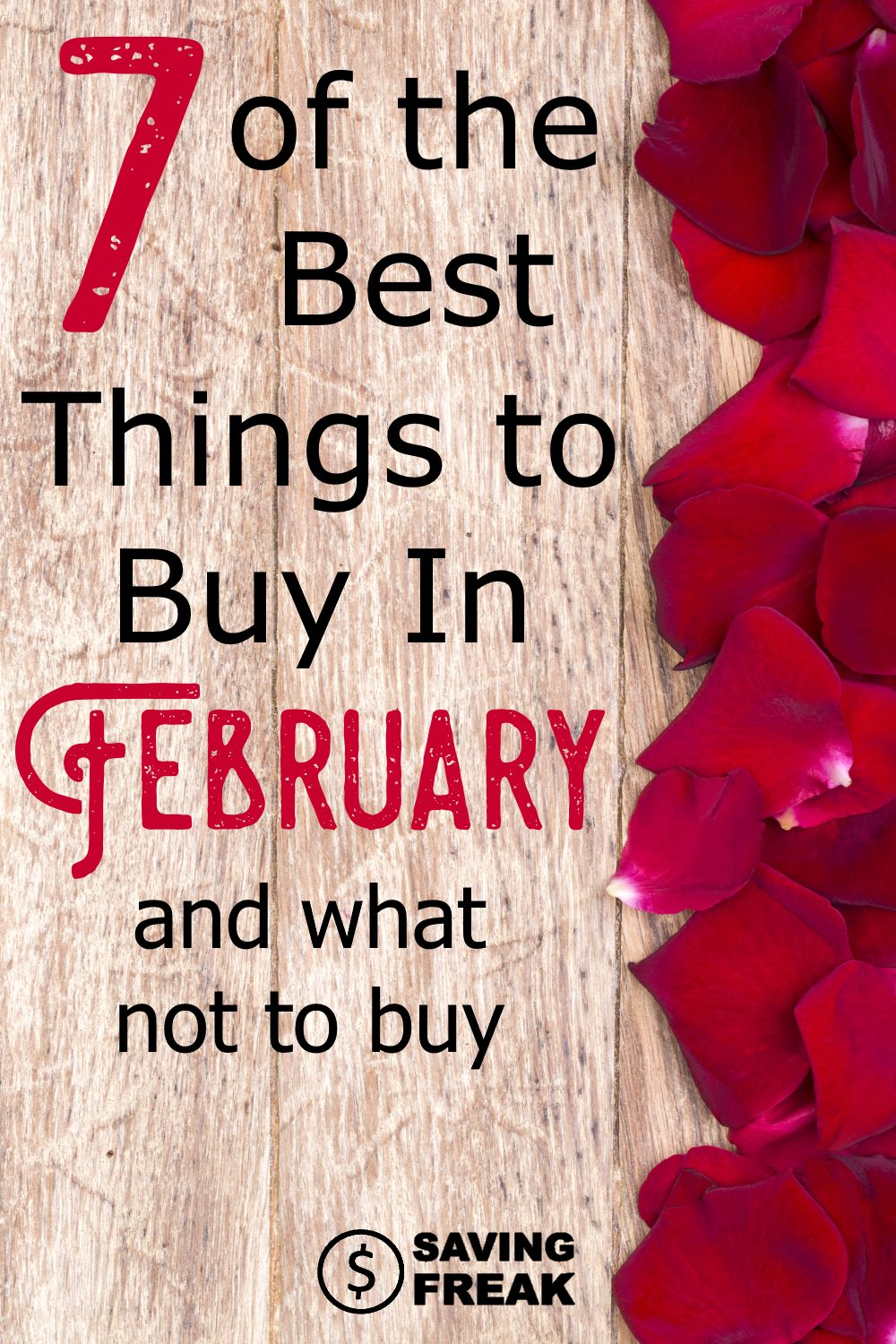 February sales offer a ton of opportunities to save money on items you need or would be purchasing anyway. Use this guide to get the best deals and know what to buy and not buy in February.