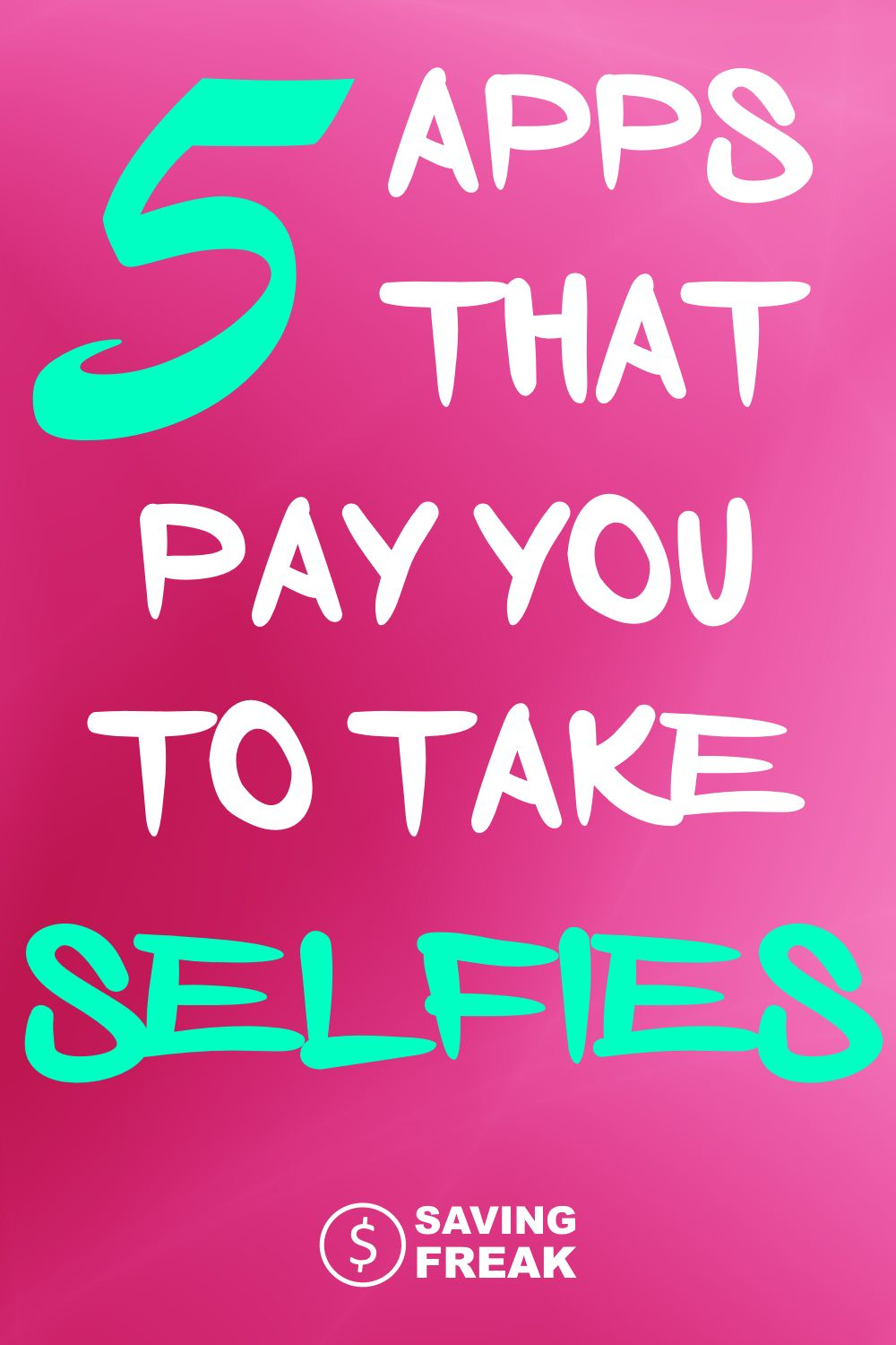 apps that will pay you to take selfies and pictures of yourself wearing specific items