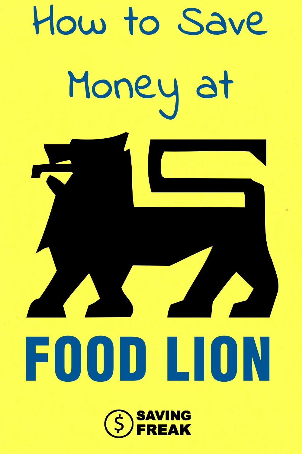 How to save money at Food Lion