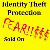 Identity theft protection sold on fear
