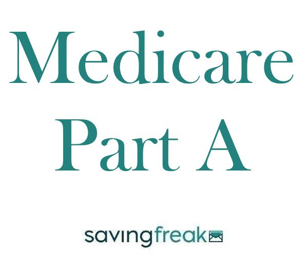 Medicare Part A A Quick Guide to Coverage