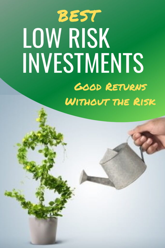best low risk investments for everyone