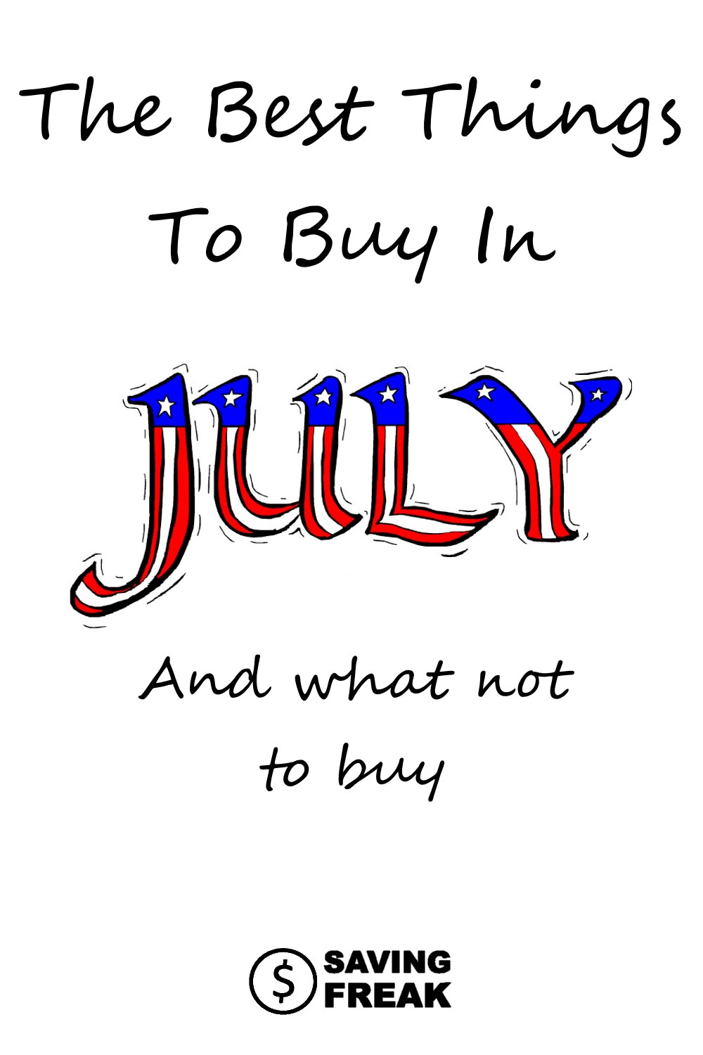 best things to buy in July sales