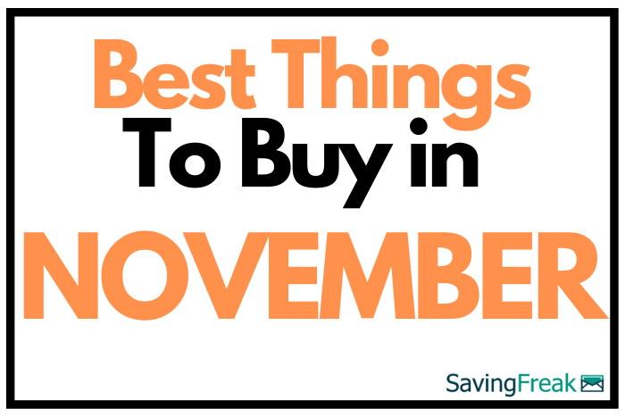 best things to buy in november sales