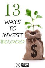 13 Easy Ways to Invest $10,000