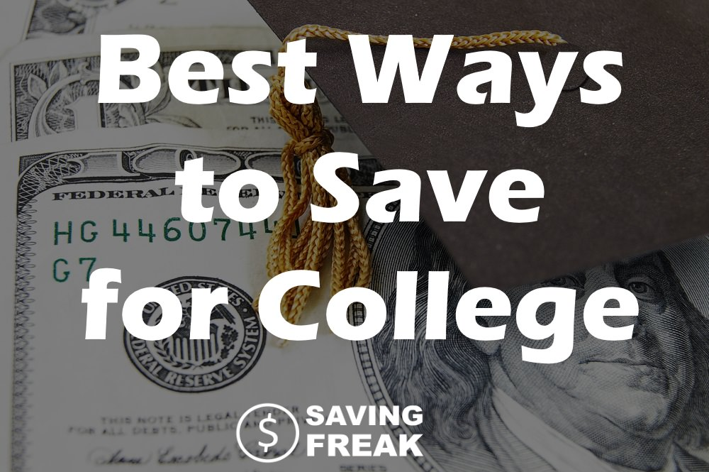 cash and cap best ways to save for college