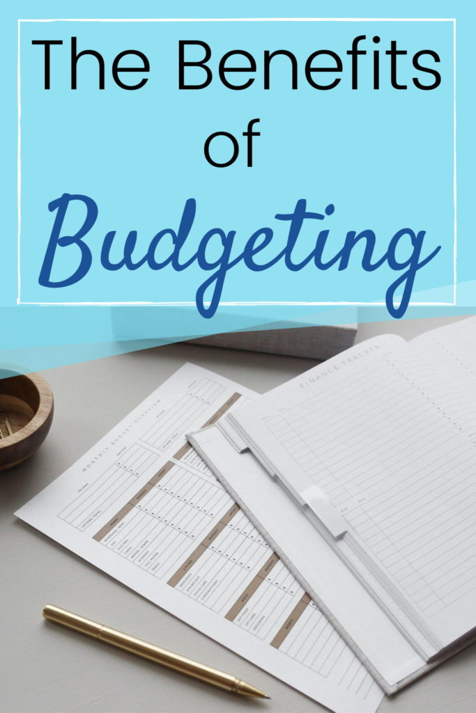 the biggest benefits of budgeting