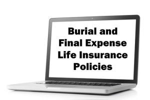 burial insurance and final expense life insurance policies