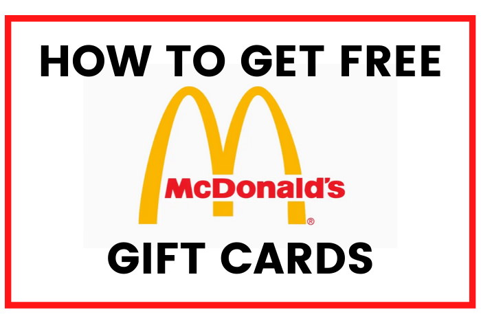how to get free mcdonalds gift cards