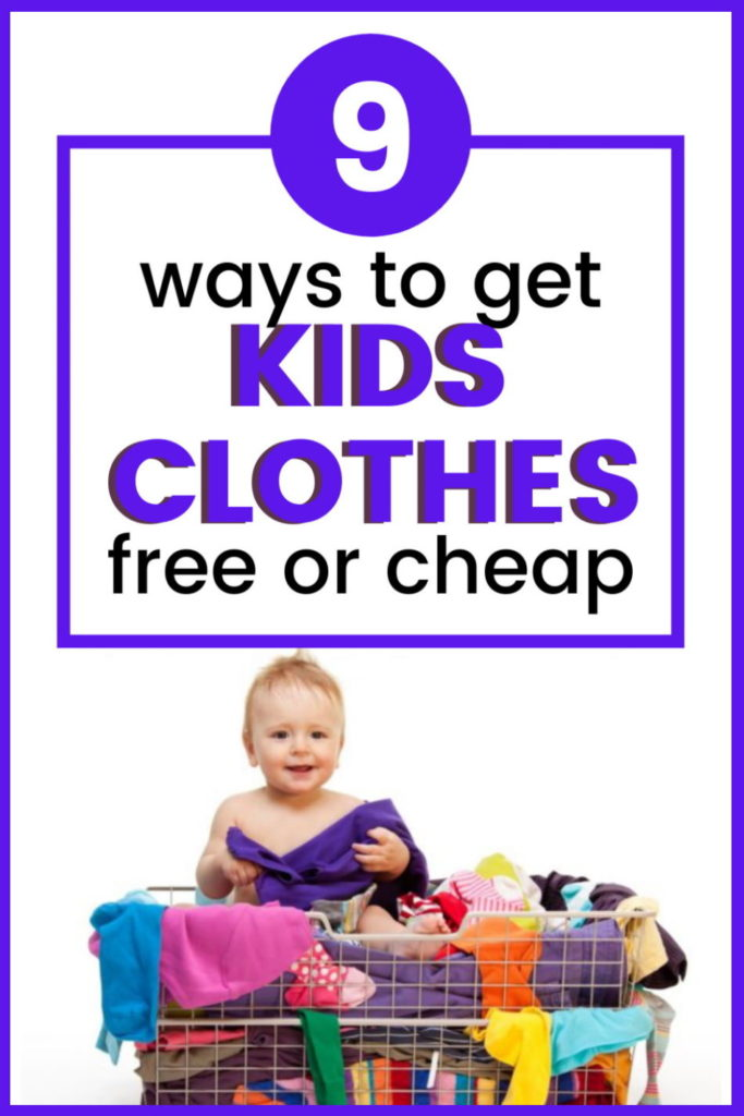 how to get kids clothes for cheap or free
