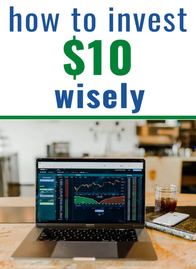 how to invest 10 dollars wisely