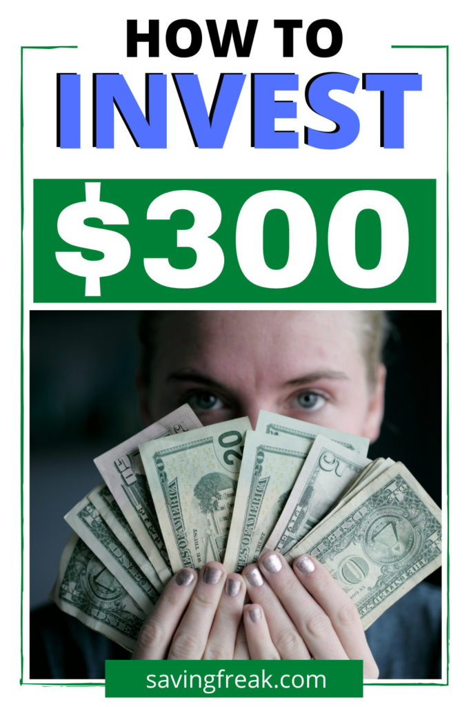 how to invest $300 wisely
