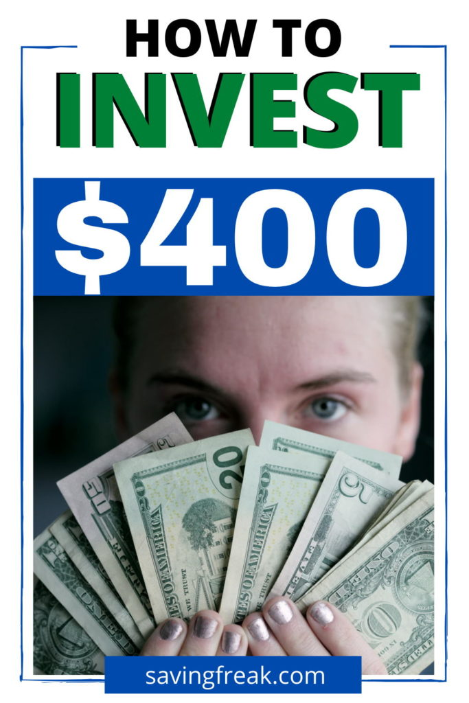 how to invest 400 dollars wisely