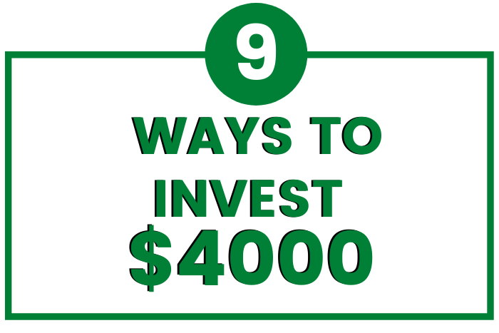 how to invest 4000 dollars
