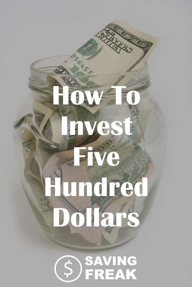 how to invest 500 dollars