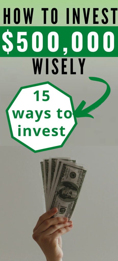 how to invest 500k wisely