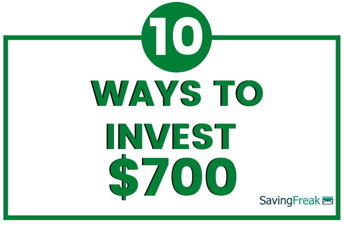 how to invest 700 dollars