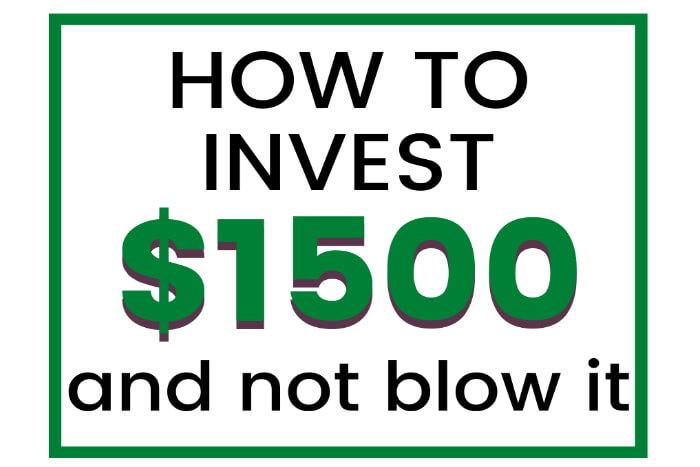 investing 1500 dollars