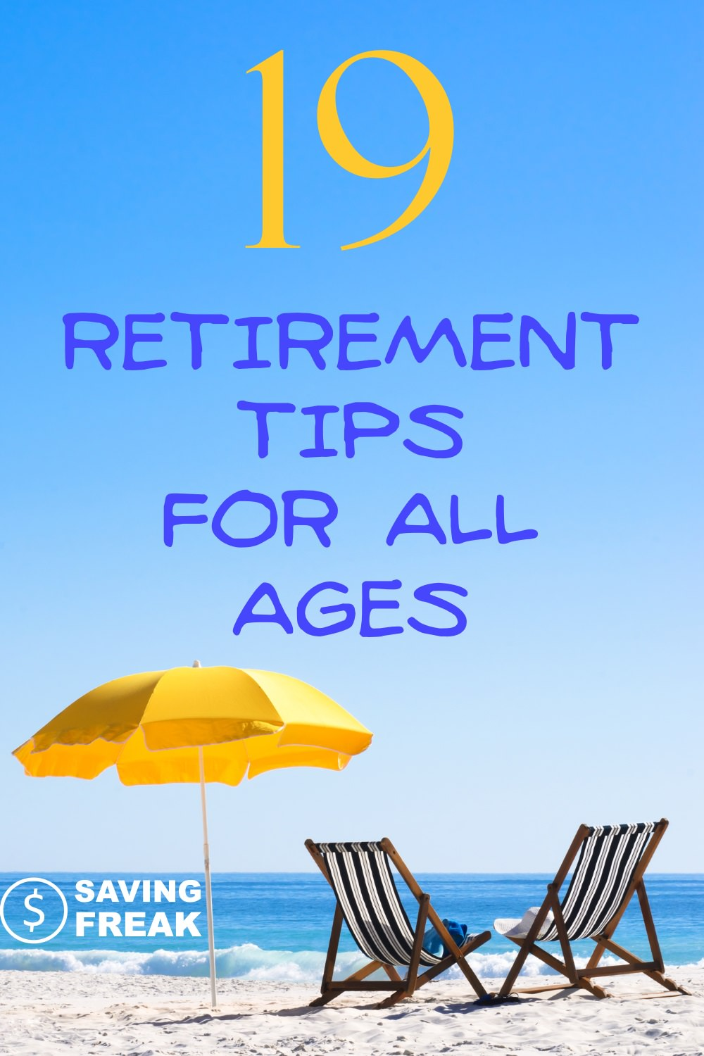 Retirement Tips for All Ages