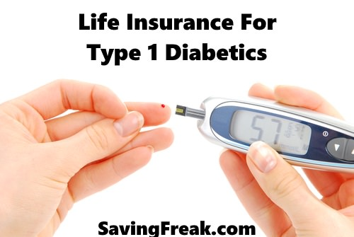 Life Insurance for diabetics type 1
