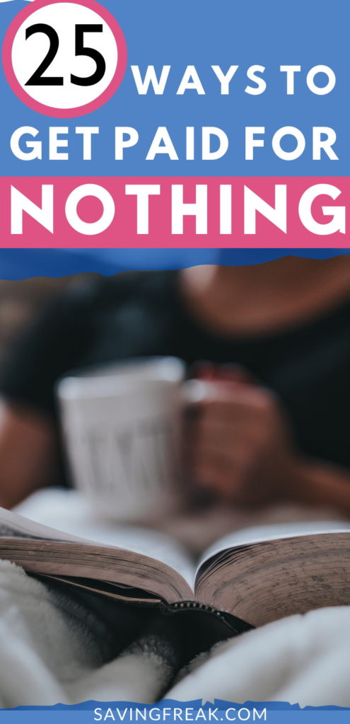 ways to get paid to do nothing