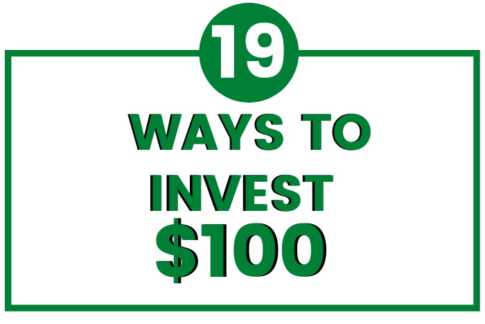 ways to invest 100 dollars