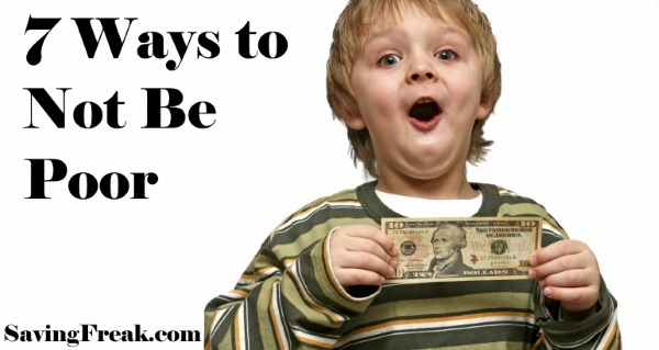 ways to not be poor with kid holding money