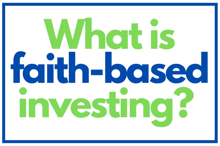 what is faith-based investing