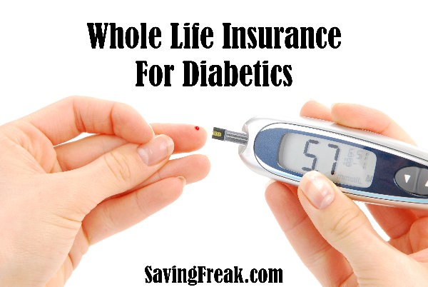 whole life insurance for diabetics